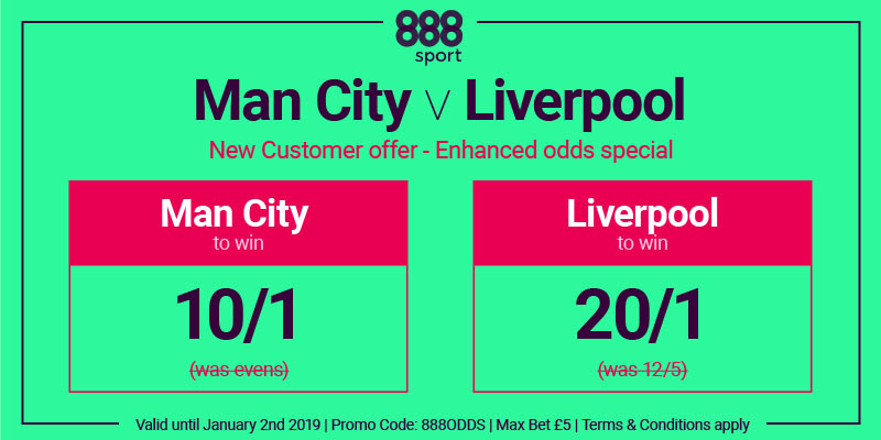 Man City v Liverpool - Thursday 3 Jan 2019: Enhanced odds, predictions and betting tips