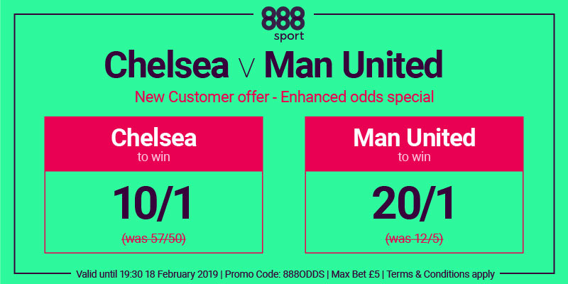 888 Sport enhanced odds special - Chelsea v Man Utd - FA Cup - Feb 2019
