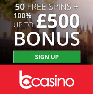 bCasino sign up offer: up to £500 bonus + 100 free spins!